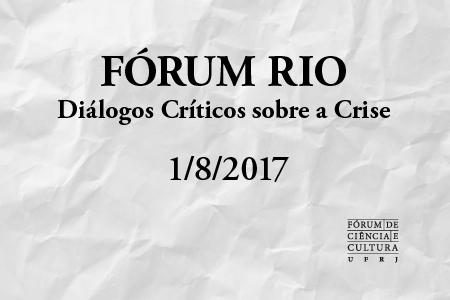 Fórum Rio terá nova reunião no dia 1/8